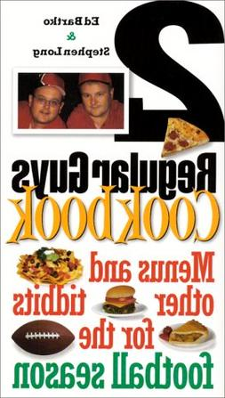 2 Regular Guys Cookbook: Menus and Other Tidbits for the